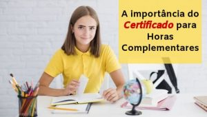 A importância do Certificado para horas complementares